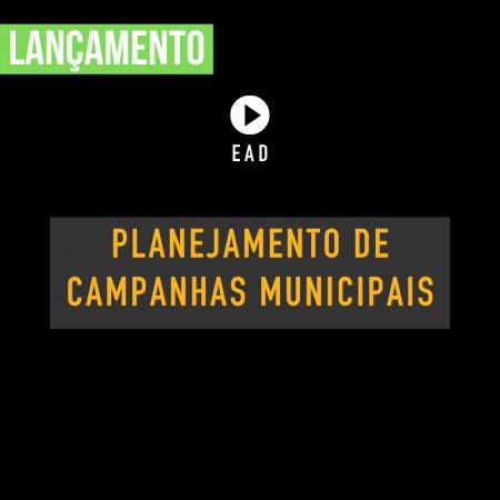 Planejamento de campanhas municipais