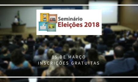 Presença Online realiza segunda edição do Seminário Eleições, em Brasília