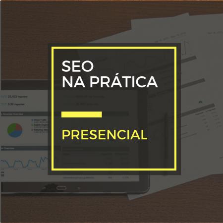 Curso prático de SEO – Em busca da primeira página do Google (Turma em Brasília)