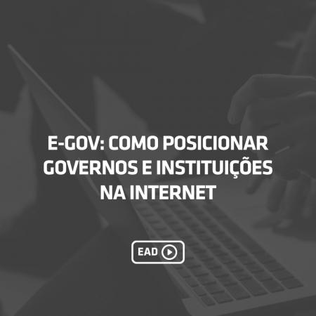 E-gov: Como posicionar governos e instituições na internet