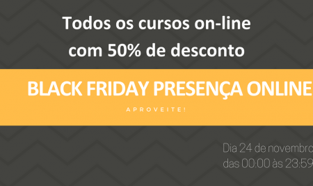 Black Friday da Presença Online: cursos de marketing digital com 50% de desconto