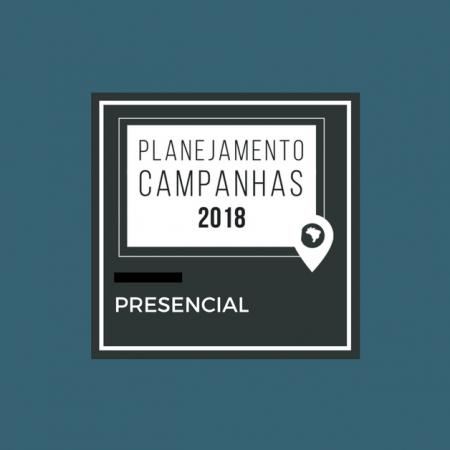 Do digital para as ruas: Planejamento de campanha eleitoral 2018