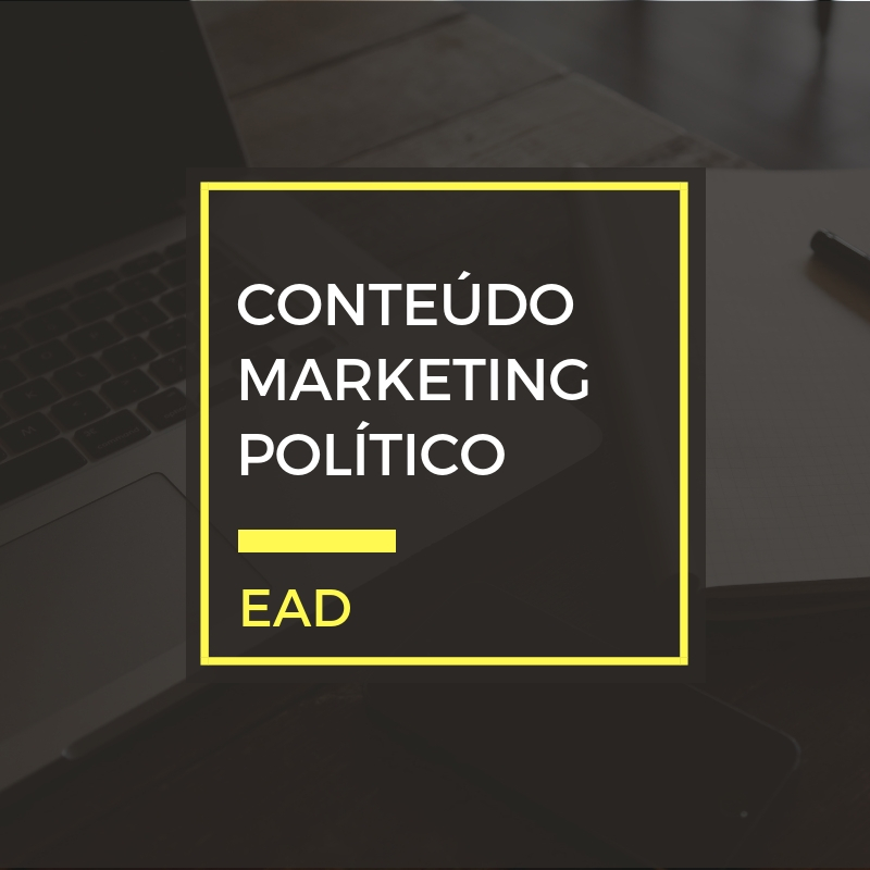 Estratégias e planejamento de conteúdo para marketing político