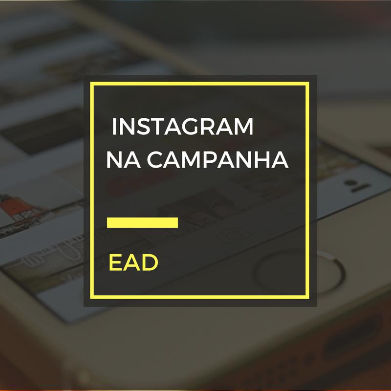 Instagram para campanhas eleitorais