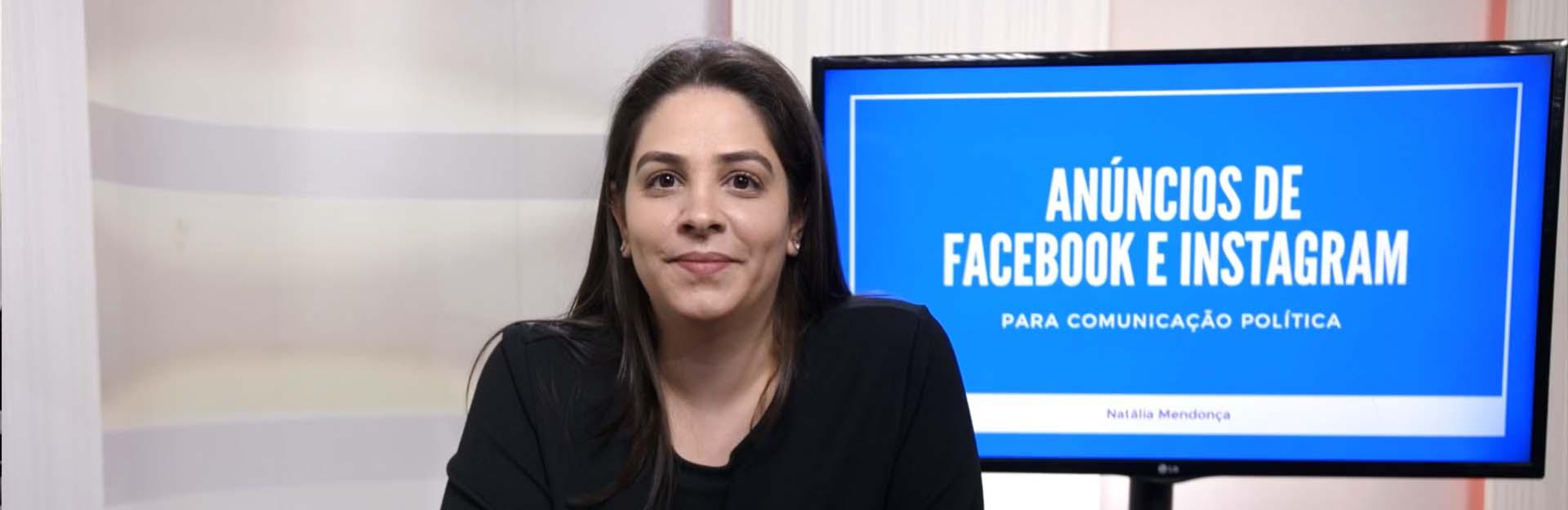Anúncios de Facebook e Instagram para políticos e candidatos Natália Mendonça