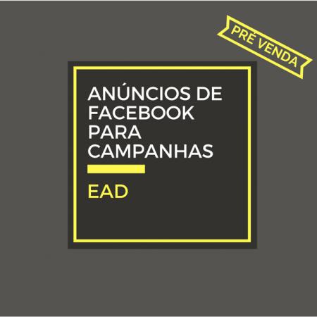 Anúncios de Facebook – impulsionamento para campanhas eleitorais