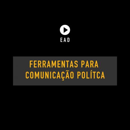 As melhores ferramentas para comunicação política