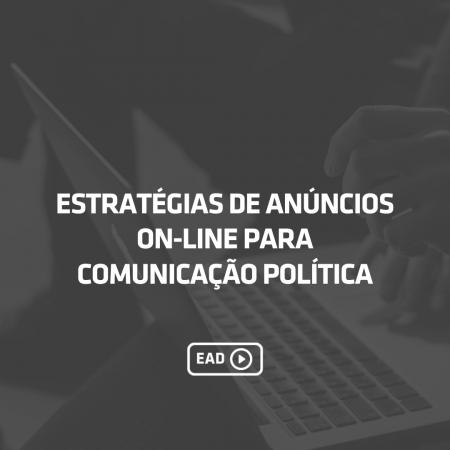 Estratégias de anúncios on-line para mandatos e instituições