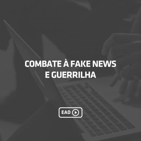 Combate à fake news e guerrilha