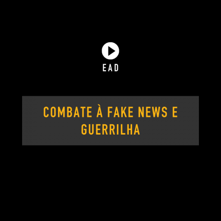 Combate à fake news e guerrilha