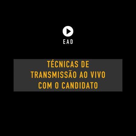 Técnicas de transmissão ao vivo com o candidato