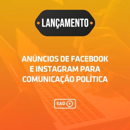 Anúncios de Facebook e Instagram para políticos