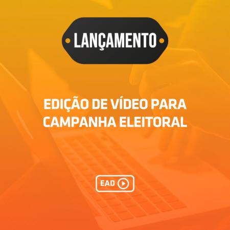 Edição de vídeo básica para campanha eleitoral
